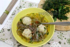 Суп с фрикадельками и гречневой лапшой